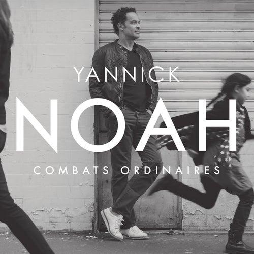 Combats Ordinaires de Yannick Noah