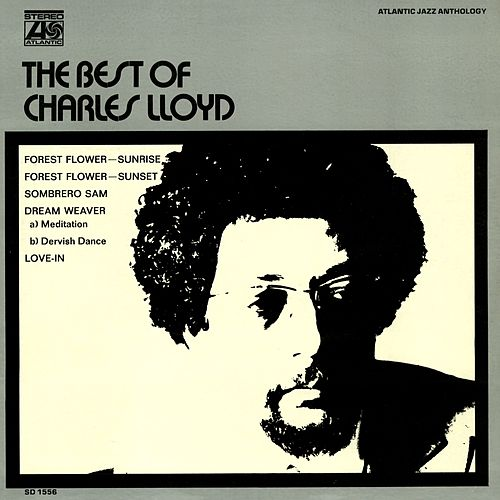 The Best Of Charles Lloyd by Charles Lloyd