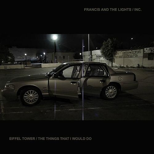 Eiffel Tower / The Things That I Would Do von Francis and the Lights