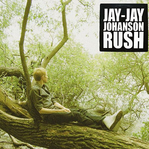 Rush (Limited Edition) by Jay-Jay Johanson