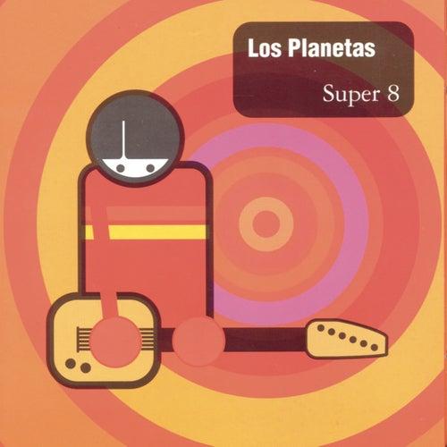 Super 8 de Los Planetas