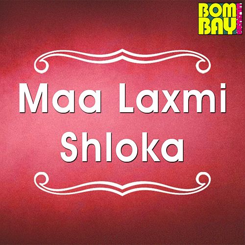 Maa Laxmi Shloka by Sheeba