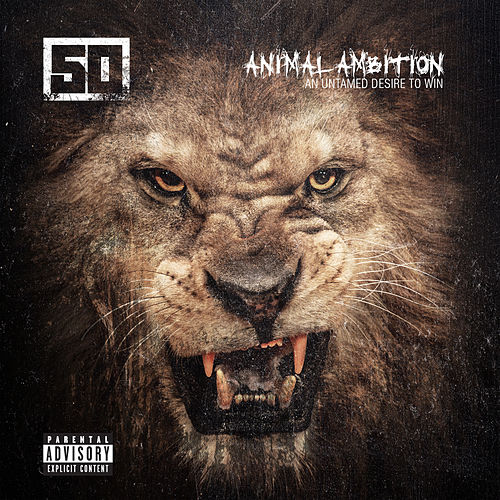 Animal Ambition: An Untamed Desire To Win di 50 Cent