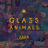 Zaba by Glass Animals
