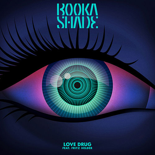 Love Drug (Remixes) de Booka Shade