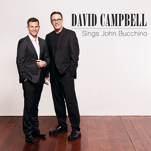 David Campbell Sings John Bucchino by John Bucchino