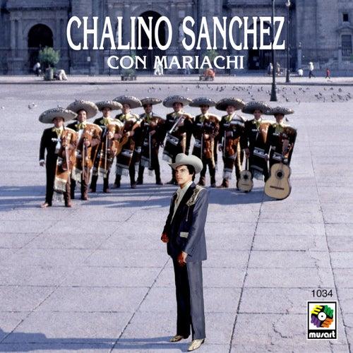 Chalino Sánchez Con Mariachi de Chalino Sanchez