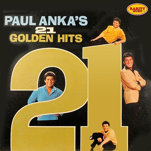 21 Golden Hits by Paul Anka