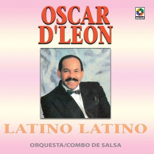 Latino Latino de Oscar D'Leon