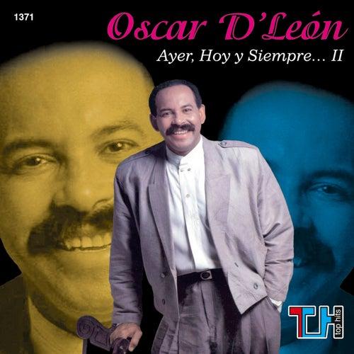 Ayer, Hoy Y Siempre, Vol. 2 de Oscar D'Leon
