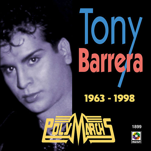 Tony Barrera: 1963-1998 de Tony