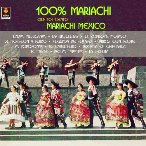 100% Mariachi by Mariachi Mexico