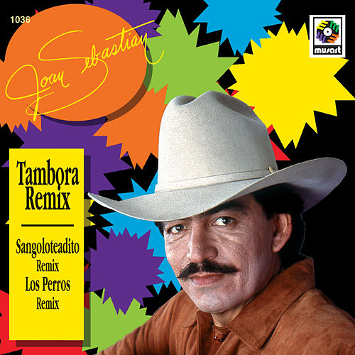 Tambora Remix de Joan Sebastian