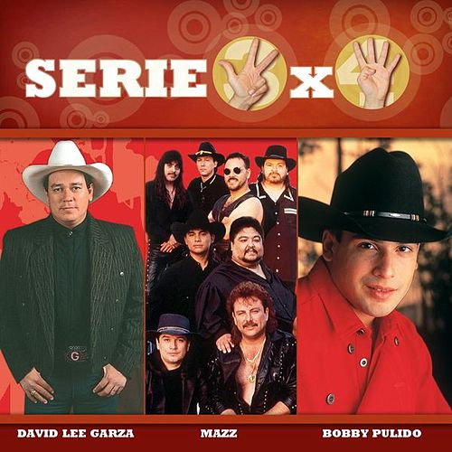 Serie 3x4 (David Lee Garza, Mazz, Bobby Pulido de Various Artists