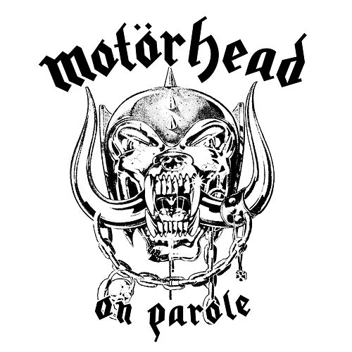 On Parole de Motörhead