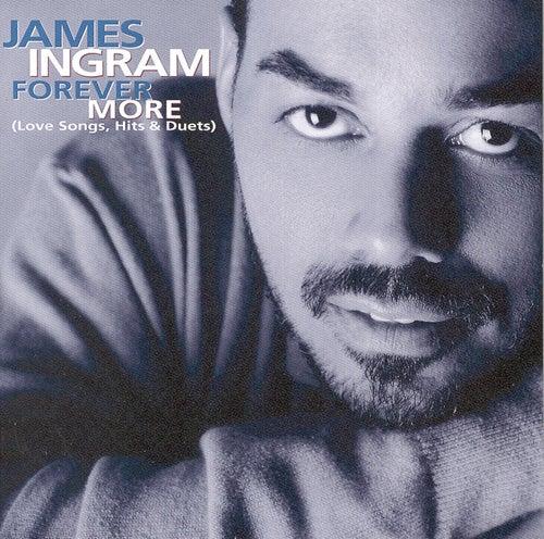 Forever More: Love Songs, Hits & Duets de James Ingram