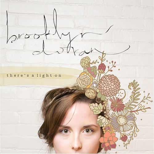 There's A Light On by Brooklyn Doran