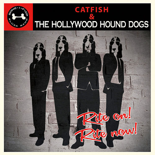 Rite On! Rite Now! by Catfish