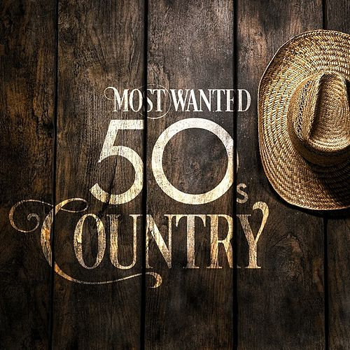Most Wanted 50s Country by Various Artists