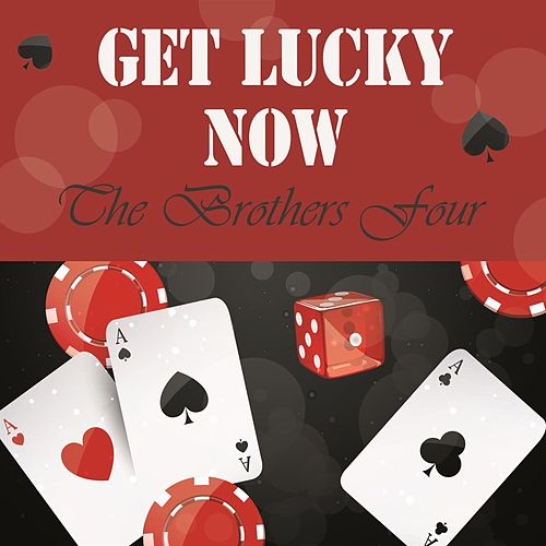Get Lucky Now de The Brothers Four