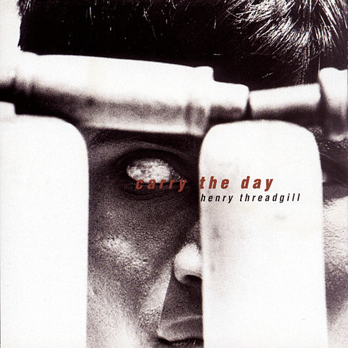 Carry the Day by Henry Threadgill