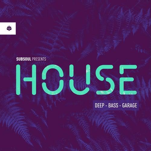Subsoul 2: Deep House, Garage & Bass Music by Various Artists