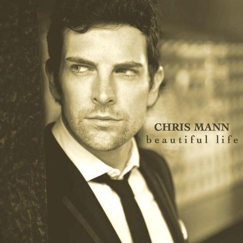 Beautiful Life de Chris Mann