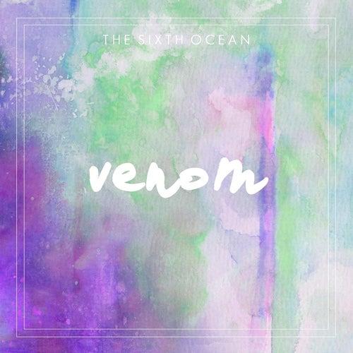 Venom by The Sixth Ocean