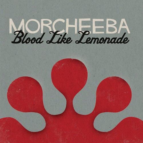Blood Like Lemonade by Morcheeba