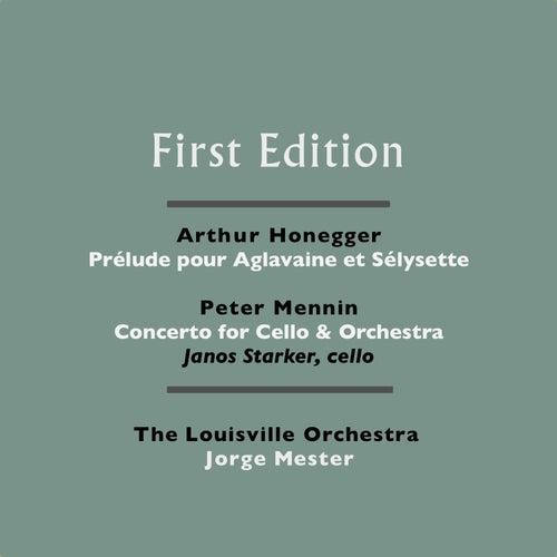 Arthur Honegger: Prélude pour Aglavaine et Sélysette - Peter Mennin: Concerto for Cello & Orchestra by Various Artists