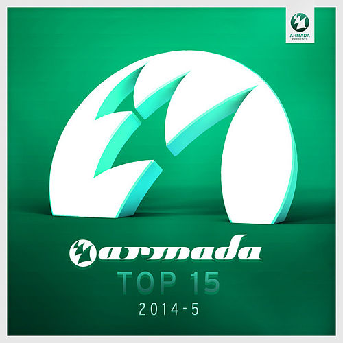 Armada Top 15 - 2014-05 de Various Artists
