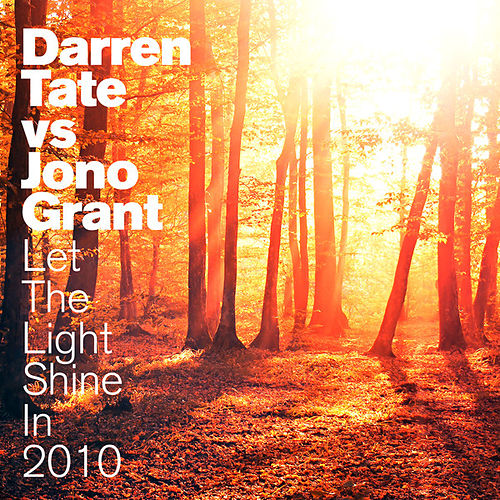 Let The Light Shine In 2010 by Darren Tate