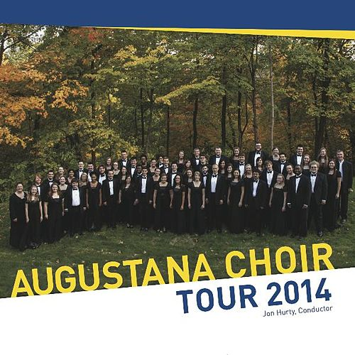 Augustana Choir Tour 2014 von The Augustana Choir