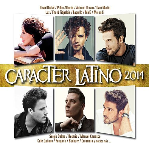 Carácter Latino 2014 by Various Artists