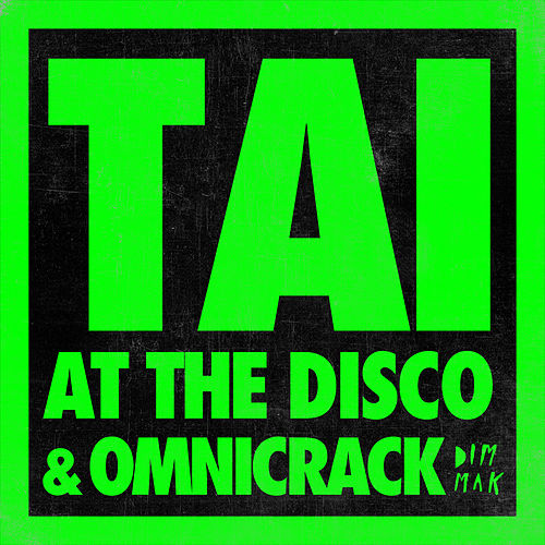 At The Disco von Tai