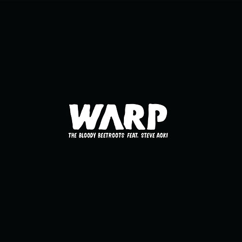 Warp [feat. Steve Aoki] de The Bloody Beetroots