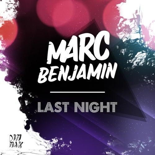 Last Night by Marc Benjamin