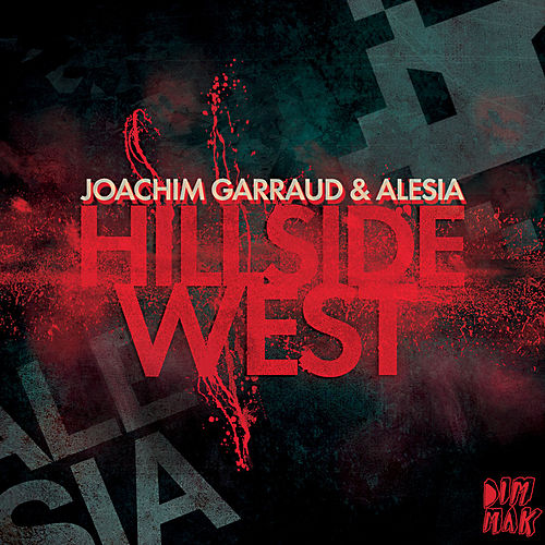 Hillside West EP by Joachim Garraud