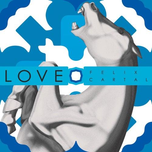 Love von Felix Cartal