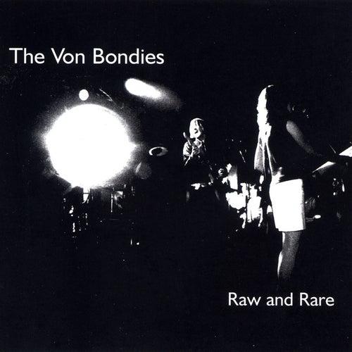 Raw And Rare de The Von Bondies
