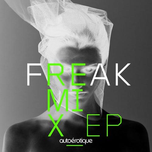 Freak [Remixes] de Autoerotique