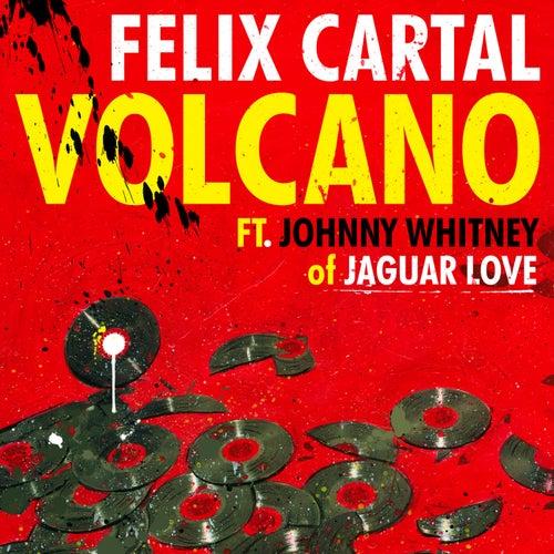 Volcano [feat. Johnny Whitney] von Felix Cartal