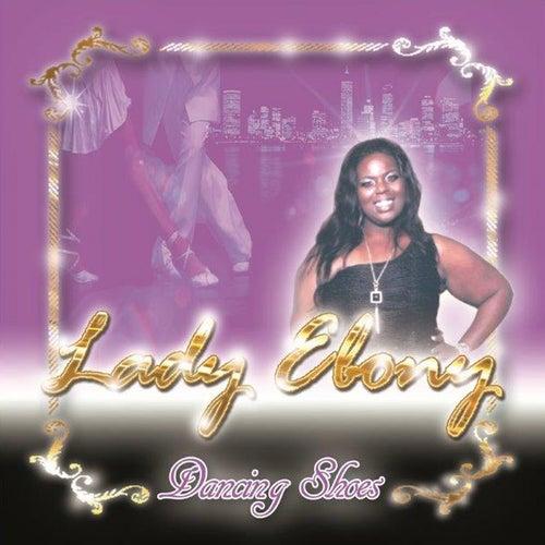 Dancing Shoes by Lady Ebony