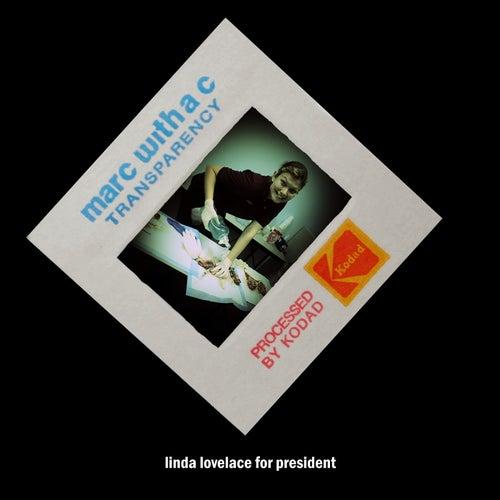 Linda Lovelace for President di Marc