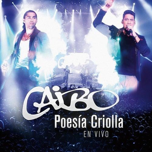 Poesia Criolla (En Vivo) by Caibo