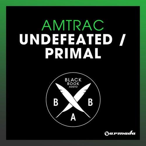 Undefeated / Primal de Amtrac