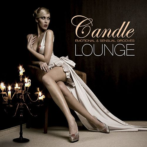 Candle Lounge, Vol. 1 (Compiled by Henri Kohn) von Various Artists