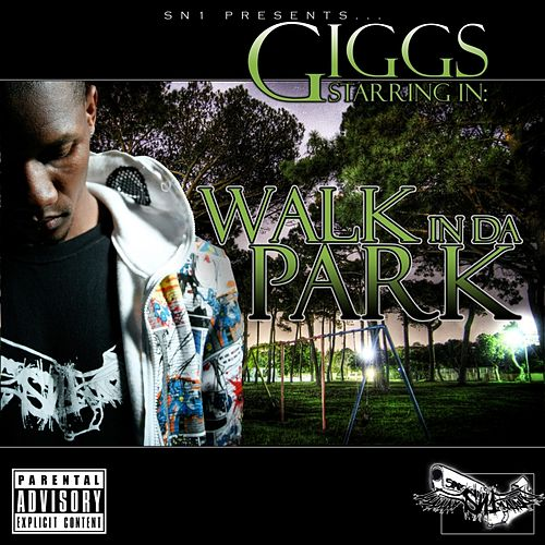 Walk in da Park de Giggs