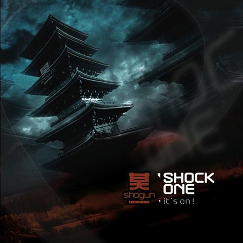 It's On! by Shock One