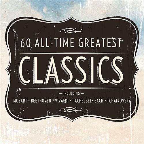 60 All Time Greatest Classics von Various Artists